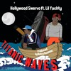 Hollywood Swervo Ft Lil Yachty - Titanic Waves | FREE DOWNLOAD