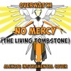 Download [The Living Tombstone] OVERWATCH - No Mercy (Alex376 Instrumental Cover) Mp3