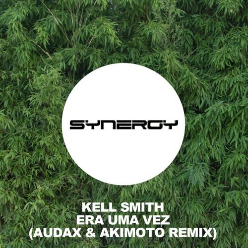 Baixar Kell Smith - Era Uma Vez (Audax & Akimoto Remix)(Free Download)