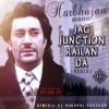 Jag Junction Railan Da Remix - Harbhajan Mann - Sukhpal Darshan