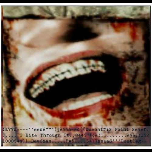 Oneohtrix Point Never - I Bite Through It (Deafman Bootleg )