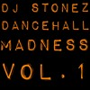 Dancehall Madness Vol . 1