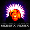 Soundgarden - Black Hole Sun [messFX Remix]