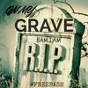 On My Grave ft. #FreeBash