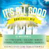 Download ITS ALL GOOD DANCEHALL MIX 🌟 Mp3