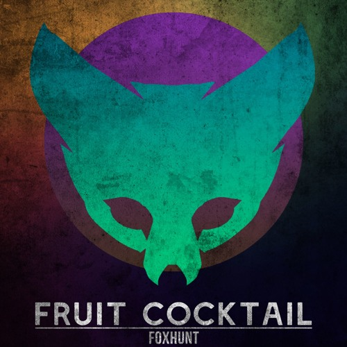 Foxhunt - Fruit Cocktail [Argofox]