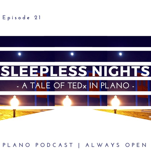Episode 21 Sleepless Nghts