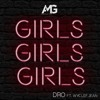 Girls Girls Girls - Dro ft. Wyclef Jean