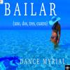 Dance Myrial - Bailar (Uno, Dos, Tres, Quatro) [Radio Edit]