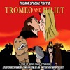 Troma Special Part 2 - Tromeo & Juliet