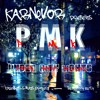 PMK VS. KarNeVor - Under City Lights (2017) @karnevor