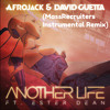 Afrojack & David Guetta Ft.Ester Dean-Another Life(MassRecruiters Instrumental Remix)