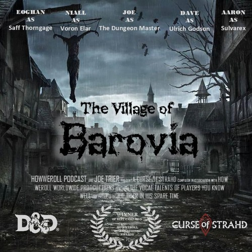 017 - Curse of Strahd - The Village of Barovia - Does Anyone Smell Bacon
