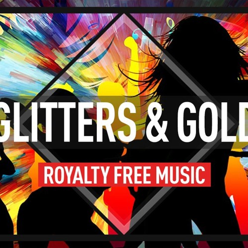 glitter and gold mp3 indir