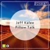 Jeff Kalee - Pillow Talk - Royalty Free Vlog Music [BUY=FREE]