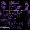 New Boyz - Better With The Lights Off (Slowed N Throwed)