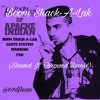 Apache Indian - Boom Shack-A-Lak (Slowed N Throwed)