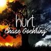 Chase Goehring - Hurt (Studio Version)
