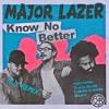 Major Lazer - Know No Better (feat. Travis Scott, Camila Cabello & Quavo) (REMIX)