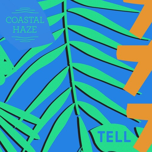 Coastal Cast ~ Tell
