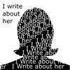 I Write About Her