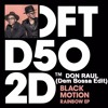 Black Motion - Rainbow (Don Raul  Dem Bossa  Edit)