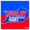 The Rivalry Rant Podcast - Ep. 2 - Baseball Bragging Rights and The Audit