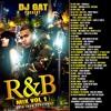 DJ GAT R&B  MIX VOL 1 [RAW VERSION]