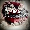 ICE - Mb Da MicBreaka