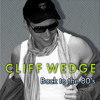 CLIFF WEDGE - Back to the 80's - Digital Album - SNIPPETS (4 Songs)