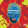 BIG HAT (Long Intro Mix)
