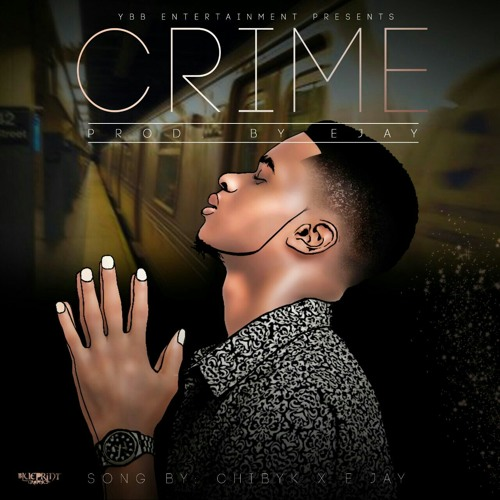 CRIME-Chibyk ft. Joe