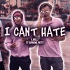 Supreme Patty & A.Millz - I Can't Hate