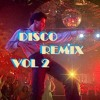 Disco Hits 80s Golden Remix Vol. 2 - Island Mabuhay