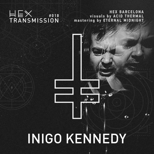HEX Transmission #018 - Inigo Kennedy