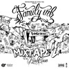 Family Ink Paris Mixtape #2_Dj Keshkoon