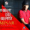 Alo Nei Alote - Minar Rahman | Official Audio