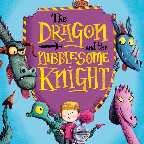 The Dragon and the Nibblesome Knight (Read by Stephen Mangan)