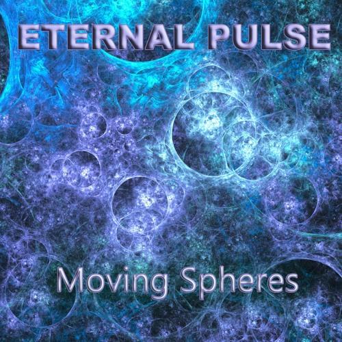 Eternal Pulse - Moving Spheres