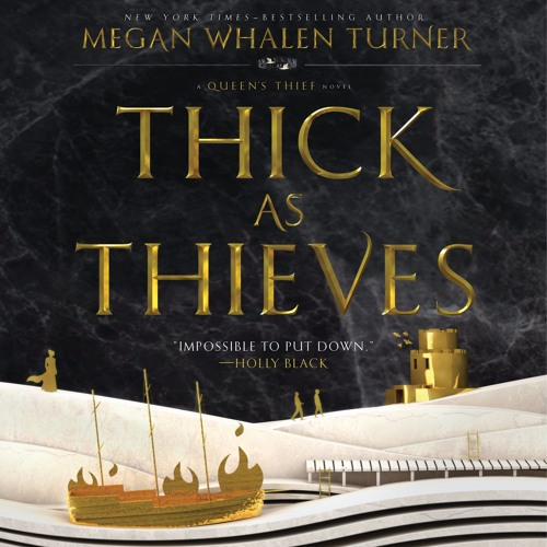 Megan Whalen Turner on THICK AS THIEVES