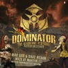 Mad Dog feat. Dave Revan - Maze of Martyr (Official Dominator Anthem 2017)
