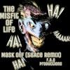 #TheMisFitOfLife ~Mask Off (56Ace Remix) ( F.B.Q Productions )