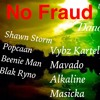 No Fraud (Dancehall Mix June 2017) Shawn Storm,Vybz Kartel,Popcaan [ Dj Rizzzle]