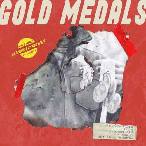 GOLD MEDALS (Feat. ChiefDVB) [Co-Produced by Pigg Beats]