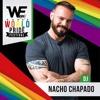 DJ Nacho Chapado - WE World Pride Festival 2017 (Official Set)(FREE DOWNLOAD)