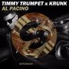 Timmy Trumpet & Krunk vs. Bruno Mars - Uptown Al Pacino (MacVaas Edit)