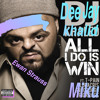 All I Do Is Win (DJ Khaled cover)