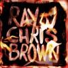 Chris Brown & Ray J - New Gang