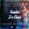 ALEXIO - Tumba La Casa (Faiken Bootleg)[Jump To Fame Récords x No Signal Récords Exclusive]