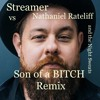 Streamer vs Nathaniel Rateliff & the NS's - Son of a Bitch Remix(Free Download)